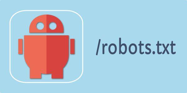 seo网站优化策略中robots.txt的写法与作用 第2张